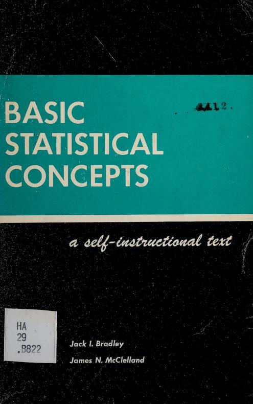 Basic statistical concepts by Jack I. Bradley