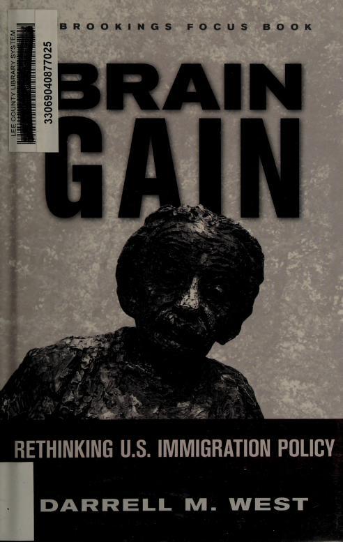 Brain gain by Darrell M. West