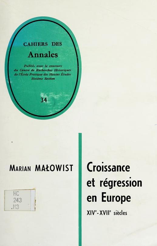 Croissance et régression en Europe, XIVe-XVIIe siècles by Marian Malowist
