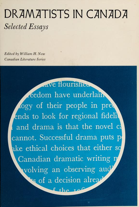 Dramatists in Canada by William H. New