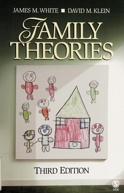 Family theories by James M. White