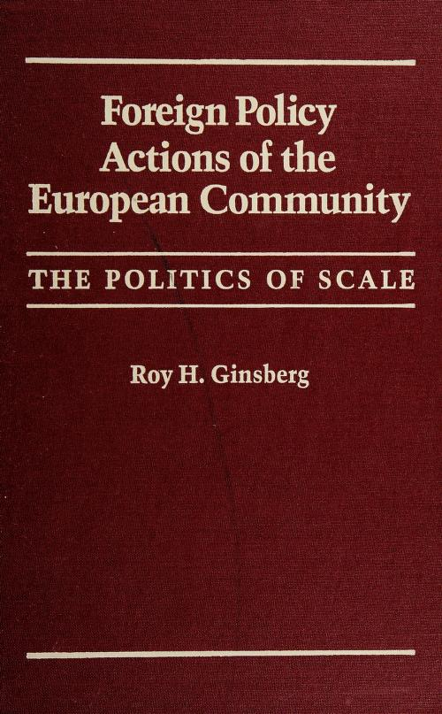 Foreign policy actions of the European Community by Roy H. Ginsberg
