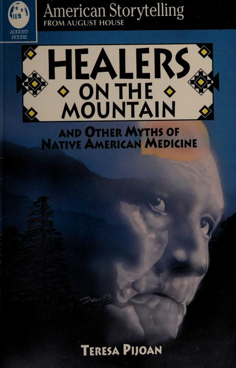 Healers on the mountain by Teresa Pijoan