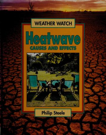 Cover of: Heatwave | Steele, Philip
