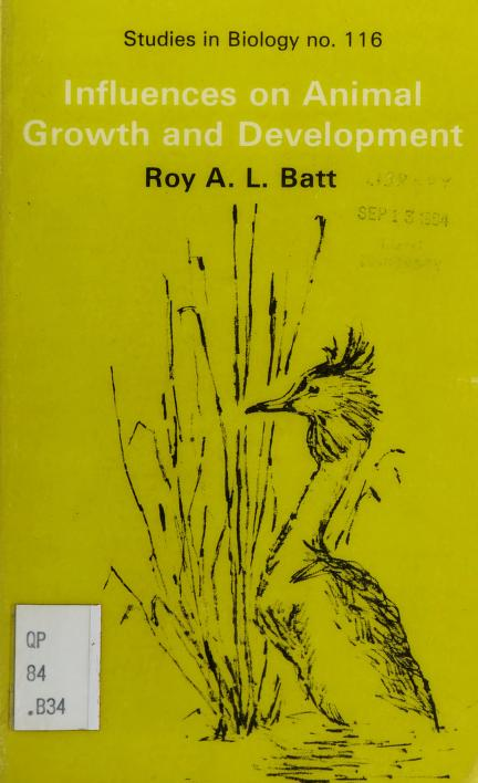 Influences on animal growth and development by Roy A. L. Batt