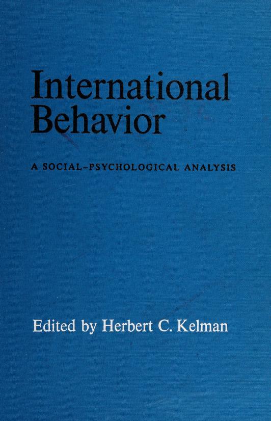 International behavior by Herbert C. Kelman
