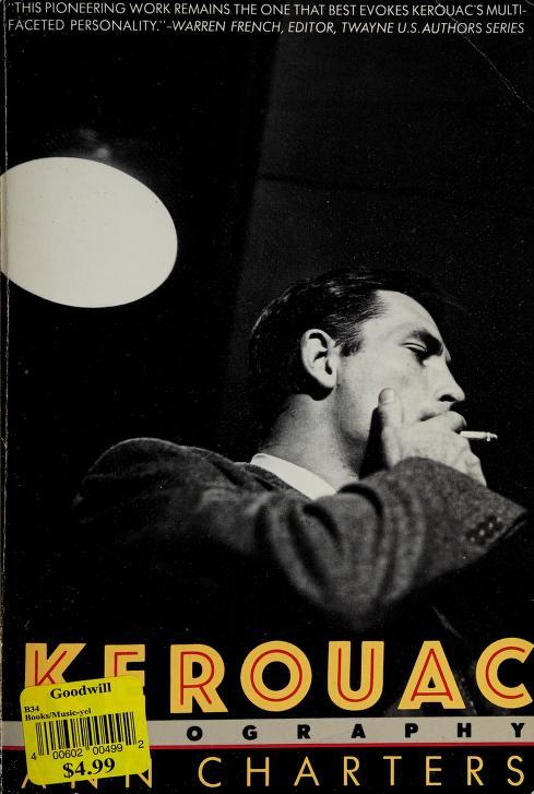 Kerouac by Ann Charters