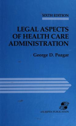 Cover of: Case Law in Health Care Administration | George D. Pozgar, Nina Santucci Pozgar
