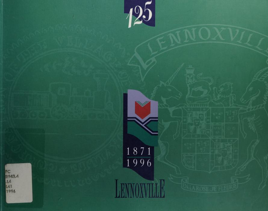 Lennoxville, 1871-1996 by The 125th Anniversary Committee, Lennoxville