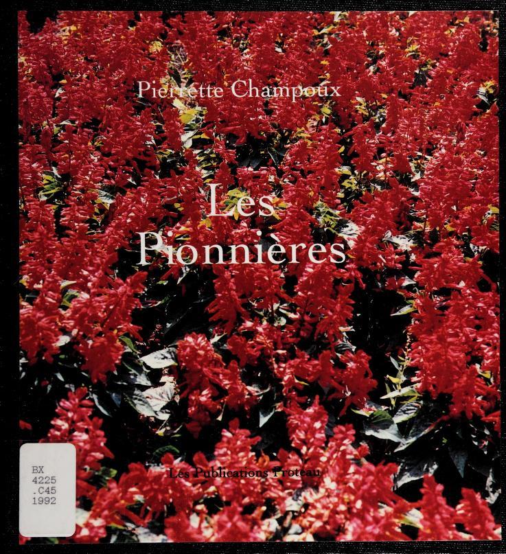 Les pionnières by Pierrette Champoux