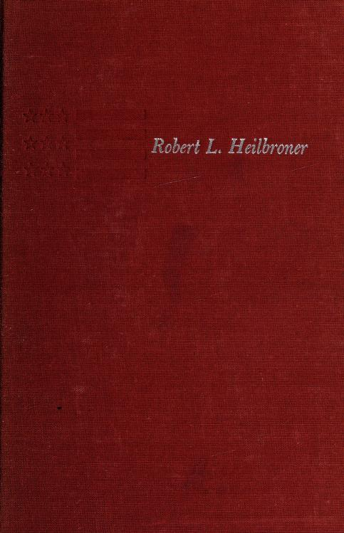 The limits of American capitalism by Robert Louis Heilbroner