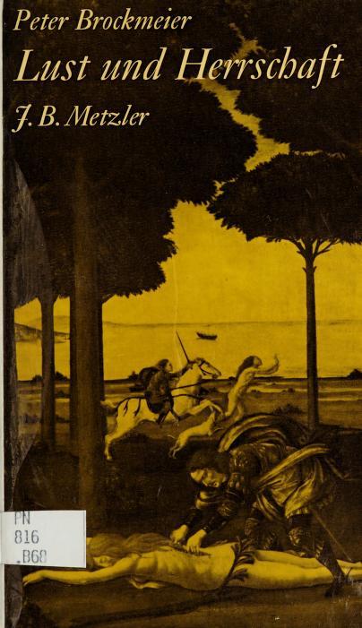 Lust und Herrschaft by Peter Brockmeier