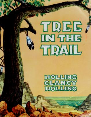 Cover of: Tree in the trail | Holling Clancy Holling