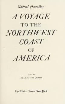 Cover of: A voyage to the northwest coast of America | Gabriel Franchère