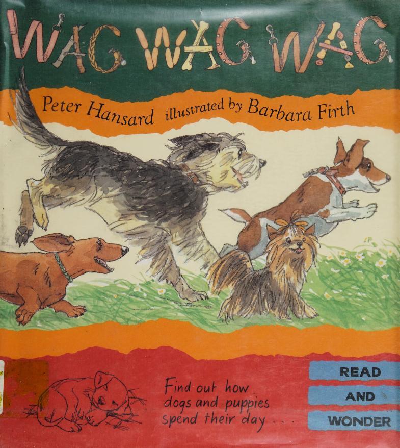 Wag, wag, wag by Peter Hansard